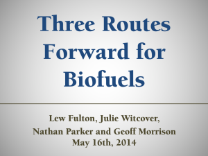 Three Routes Forward for Biofuels