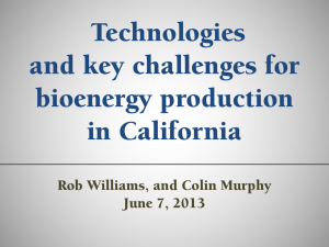Technologies and Key Challenges for Bioenergy Production in California